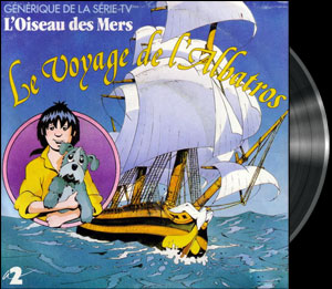 L'Oiseau des Mers - Main title - Oiseau des Mers (l') - Générique 45T