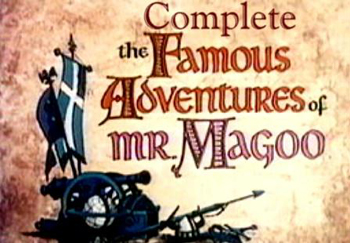 The famous adventures of Mr Magoo - Main title - Mister Magoo (les fameuses aventures de) - 