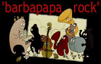 Barbapapa - Theme song - Barbapapa (les) - Chanson : Barbapapa rock
