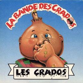 La bande des Crados - Crados (les)