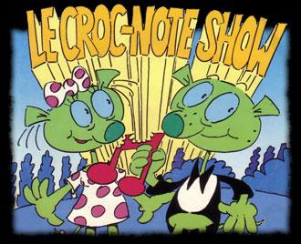 Le Croc-Note Show - Croc' Note Show - Générique