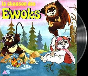 Ewoks - French song - Ewoks (les) - Chanson : La Planète des Ewoks
