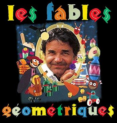 Les fables géométriques - Fables géométriques (les)