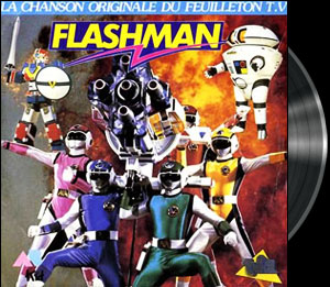 Choshinsei Flashman - Main title - Flashman - Générique