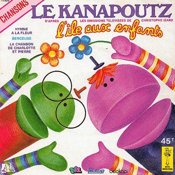 Le Kanapoutz - Hymne à la fleur - Kanapoutz (le) - Hymne à la fleur