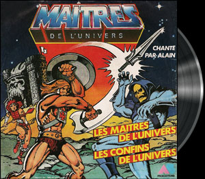 He-Man and the Masters of the Universe - French song - Maîtres de l'Univers (les) - Chanson : Les confins de l'Univers
