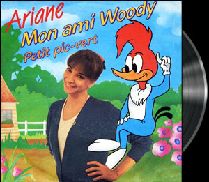 Woody Woodpecker - French song - Woody Woodpecker - Chanson : Mon ami Woody