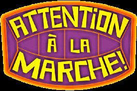 Attention à la marche ! - Main title - Attention à la marche ! - Générique