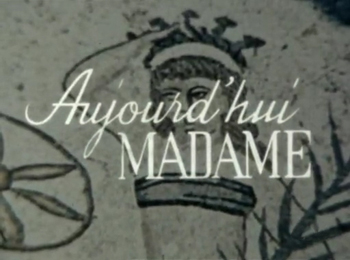 Aujourd'hui Madame - Aujourd'hui Madame