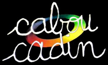 Cabou Cadin - Main title - Cabou Cadin - Générique
