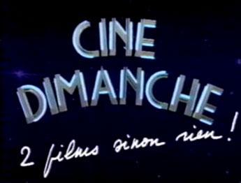 Ciné Dimanche - Main Title - Ciné Dimanche - Générique