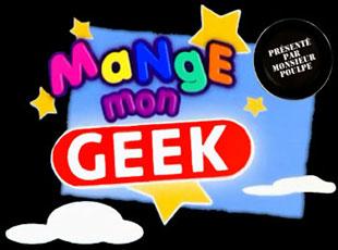 Mange mon Geek ! - Main title - Mange mon Geek ! - Générique