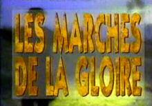 Marches de la gloire (les) - Marches de la gloire (les)