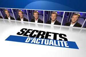 Secrets d'actualité - Secrets d'actualité