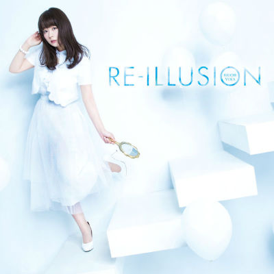 RE-ILLUSION - Opening - RE-ILLUSION