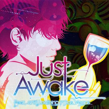Just Awake - 1st Ending - Just Awake