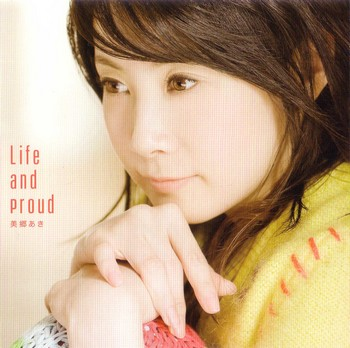 Life and proud - Ending Song - Life and proud