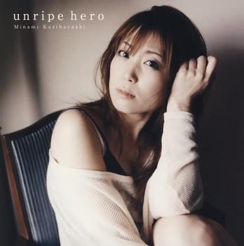 unripe hero - 2nd Opening Song - unripe hero