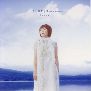 BLUE - Opening Song - BLUE