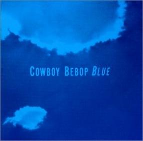 Blue - Final Ending Song - Blue
