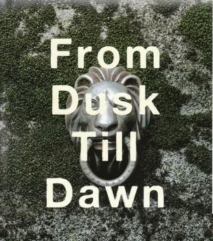 From Dusk Till Dawn - Ending Song - From Dusk Till Dawn