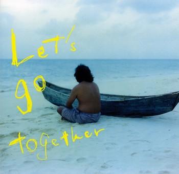 Let's go together - Ending Song - Let's go together