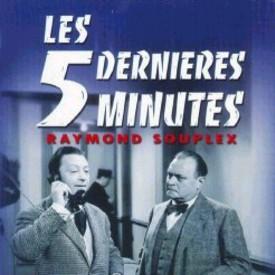 les 5 dernieres minutes raymond souplex