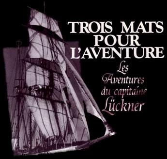 Graf Luckner - Main title - Trois mâts pour l'aventure - Générique