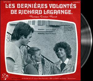 Dernières volontés de Richard Lagrange (les) - Theme - Dernières volontés de Richard Lagrange (les) - Thème