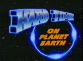 Hard Time on Planet Earth - Main title - Pas de répit sur la planète Terre - Générique