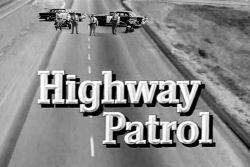 Highway Patrol - Main title  - Highway Patrol - Générique VO
