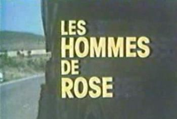 Hommes de Rose (les) - Main title - Hommes de Rose (les) - Générique