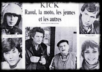 Kick, Raoul, la moto, les jeunes et les autres - Main title - Kick, Raoul, la moto, les jeunes et les autres - Générique