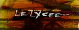 Lycée (le) - Main title - Lycée (le) - Générique