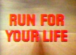 Run for Your Life - End title - Match contre la vie - Générique de fin