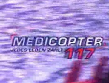 Medicopter 117 / Jedes Leben zählt - Main title - Medicopter 117 - Générique