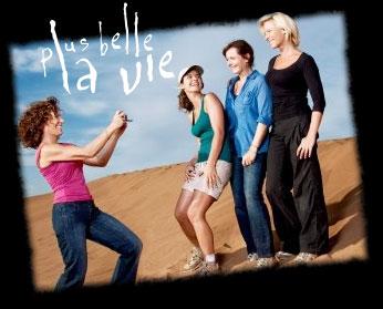 Plus belle la vie - Les filles du désert