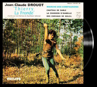 Thierry la Fronde - Main title (song) - Thierry la Fronde - Générique chanté par Jean-Claude Drouot
