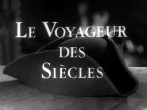Voyageur des siècles (le) - End title - Voyageur des siècles (le) - Générique de fin