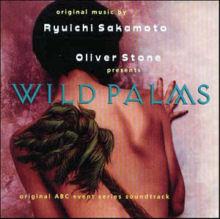 Wild Palms - Main title - Wild Palms - Thème principal