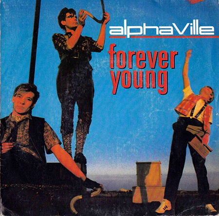 - Forever Young