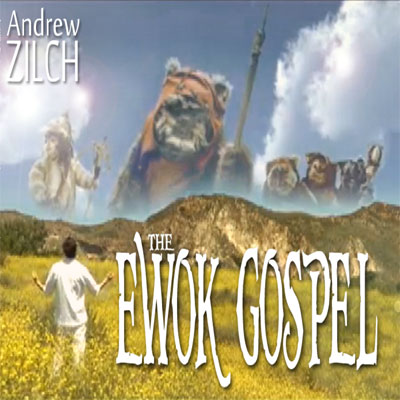 - The Ewok Gospel