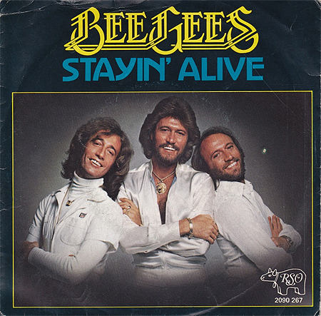 - Stayin' alive