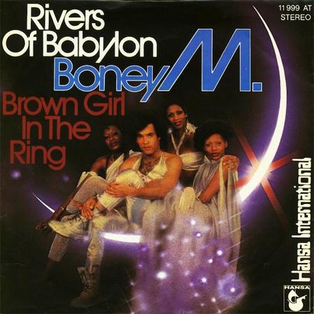 - Rivers of Babylon