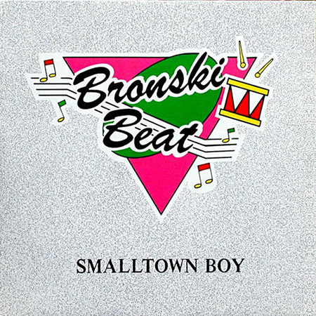 - Smalltown Boy