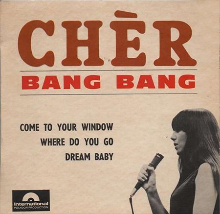 - Bang bang (My Baby Shot Me Down)