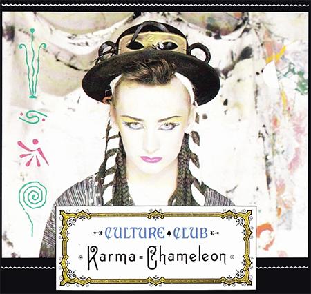 - Karma Chameleon