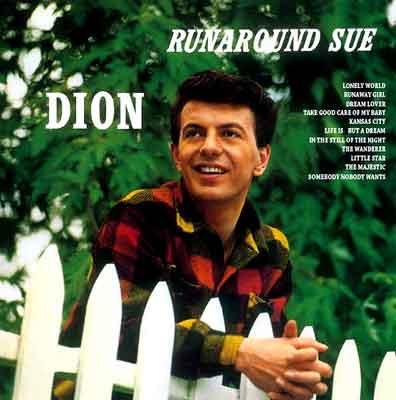 - Runaround Sue
