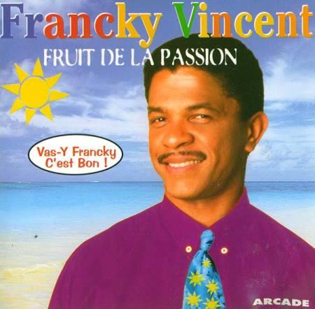 - Fruit de la passion (vas-y Francky c'est bon)