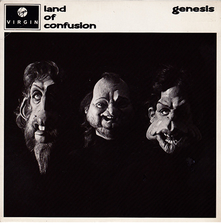 - Land Of Confusion
